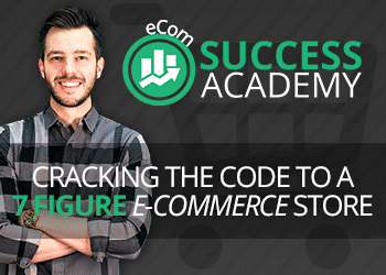 ECOM SUCCESS ACADEMY REVIEW – ECOMMERCE