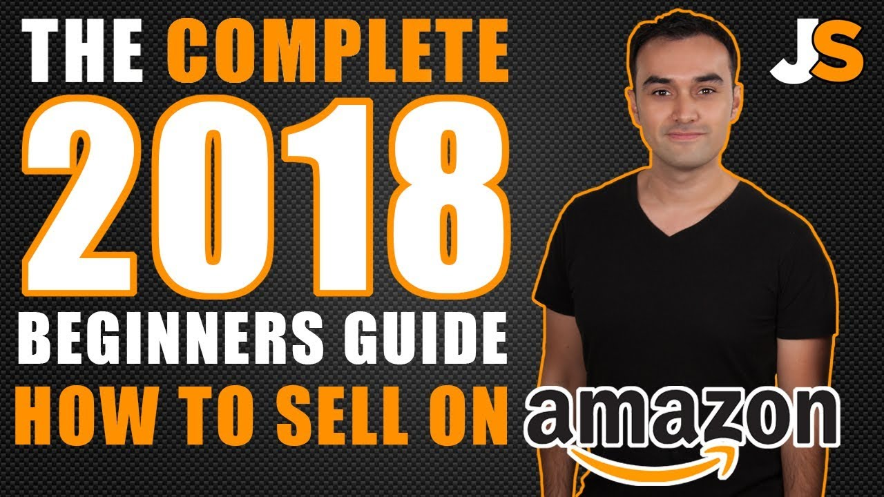 HOW TO SELL ON AMAZON FBA / COMPLETE GUIDE