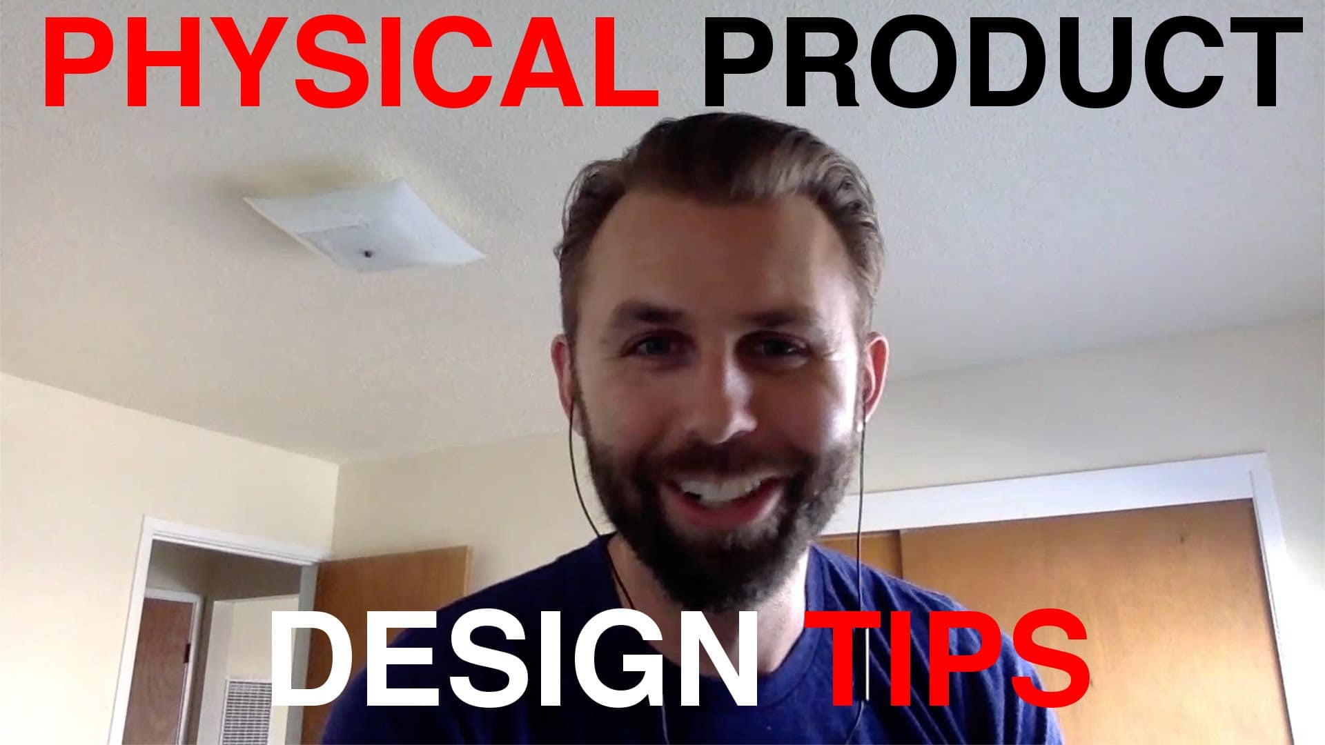 HOW TO DESIGN YOUR PHYSICAL PRODUCT IDEA