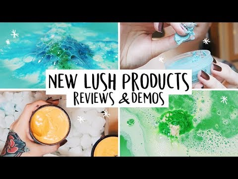 NEW LUSH PRODUCT REVIEWS & DEMOS FT. JELLY BOMBS