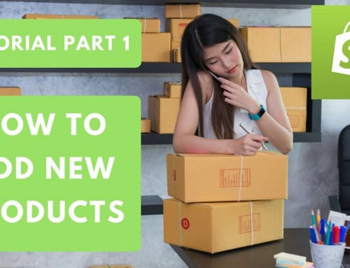 Shopify Tutorial Part 1   How to add New Products (2018)