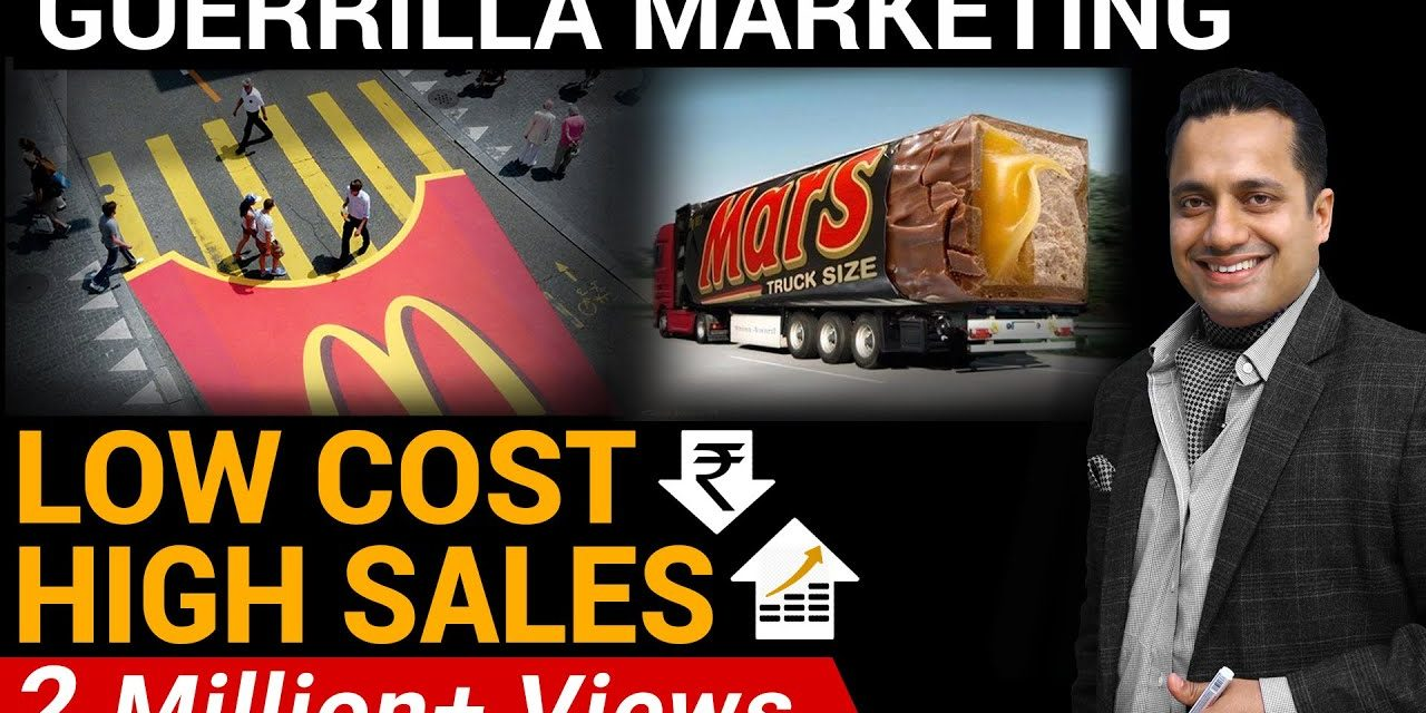 HIGH SALES THROUGH LOW-COST | GUERRILLA MARKETING