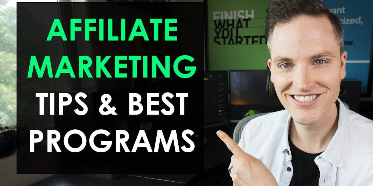 5 Affiliate Marketing Tips and BEST Affiliate Programs