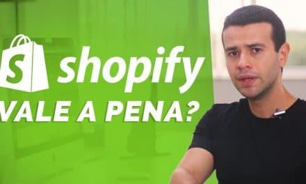Shopify Brasil Vale a Pena? É Confiável? Como Funciona?
