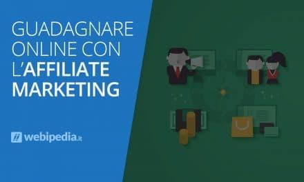 Guadagnare Online con l'Affiliate Marketing