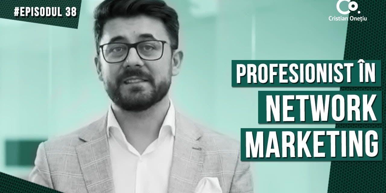 Amatori si Profesionisti in NETWORK MARKETING | The Start-up Show EP38
