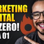 Marketing Digital: Guia COMPLETO para Começar do Zero (Aula 1 de 3)