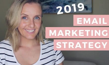 EMAIL MARKETING STRATEGY 2019 | Top 10 Strategies For Small Business Marketing