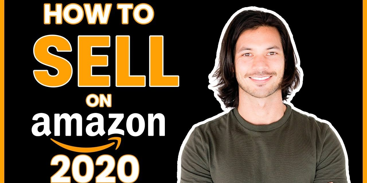 How to sell on Amazon FBA in 2020