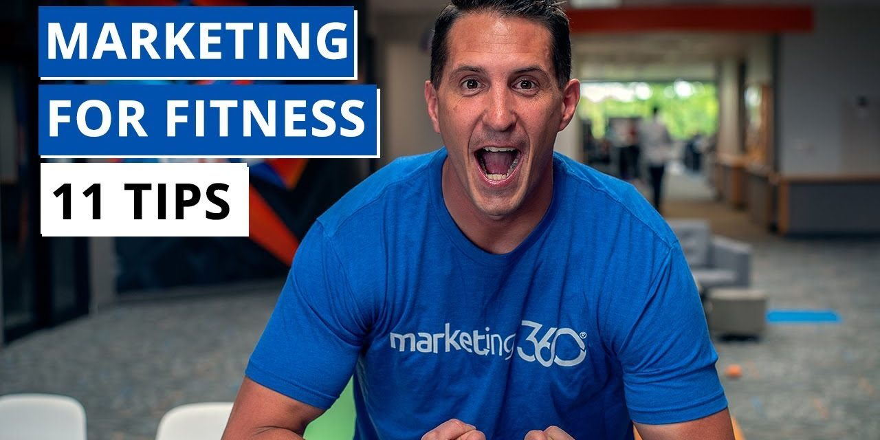 Fitness Marketing Strategies – 11 Tips To Grow Your Business   Marketing 360®