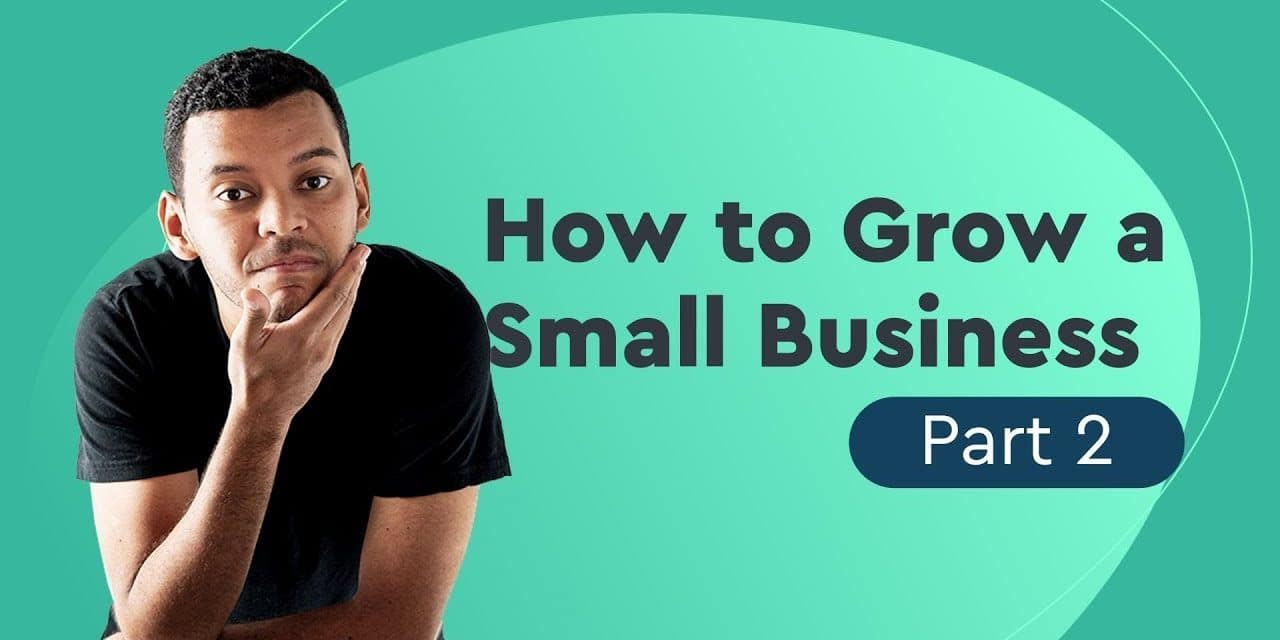 How to Grow a Small Business: growth marketing for startups