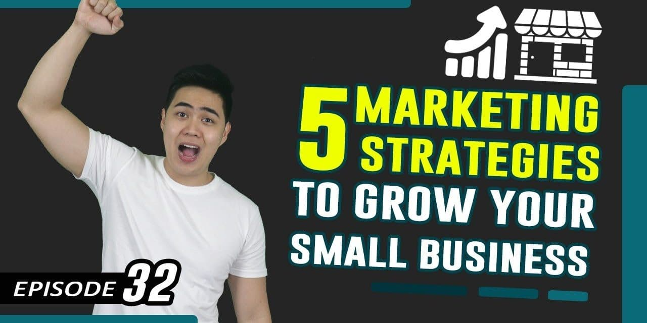 Marketing Strategies For Small Business – 5 Growth Hacks