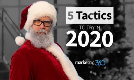 Five Small Business Marketing Tactics to Try In 2020 | Marketing 360