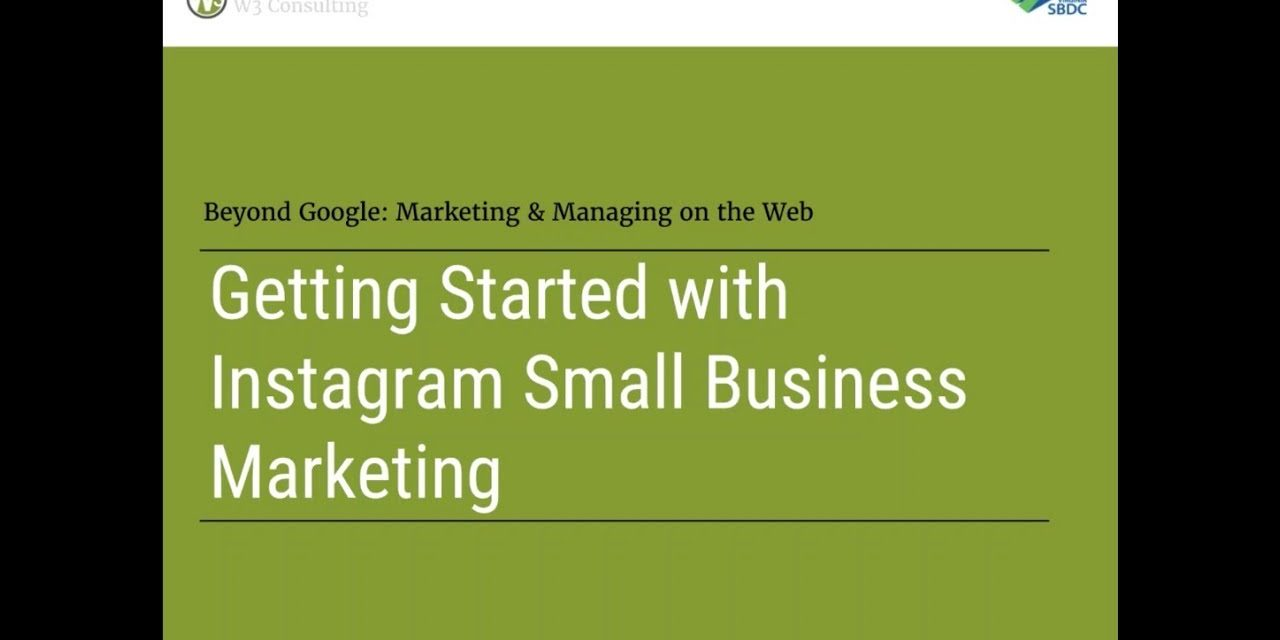 Getting Started with Instagram Small Business Marketing