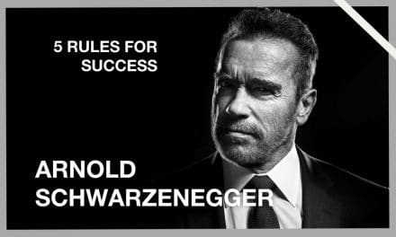 Arnold Schwarzenegger's 5 Rules for success